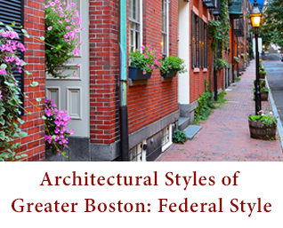 Architectural styles of greater boston federal style for Architectural home styles guide